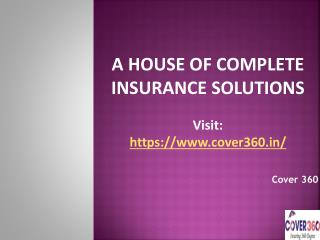 A House of Complete Insurance Plans Cover 360
