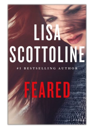 [PDF] Free Download Feared By Lisa Scottoline