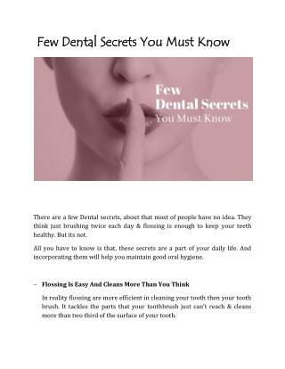 Few Dental Secrets You Must Know