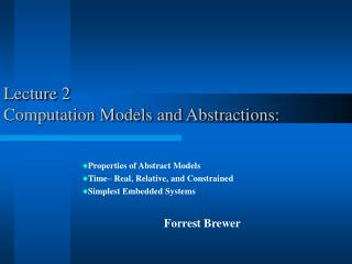 Lecture 2 Computation Models and Abstractions:
