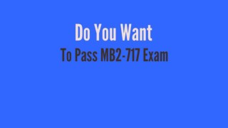 MB2-717 | Easy Way To Pass MB2-717 Exam in 1st Attempt
