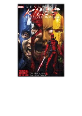 [PDF] Free Download Deadpool Kills The Marvel Universe By Cullen Bunn