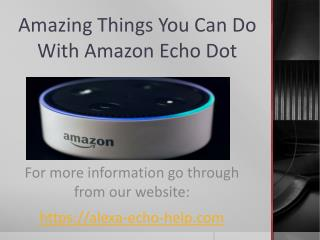 Amazing things you can do with amazon echo
