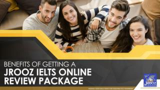 Benefits of Getting a JRooz IELTS Online Review Package