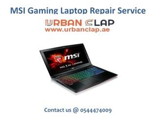 Get the MSI Gaming Laptop Repair Service from Urban Clap, Call @ 0544474009