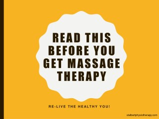 Read This Before You Get Massage Therapy