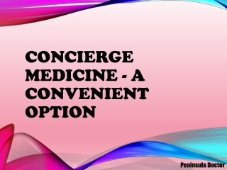 Concierge Medicine - A Convenient Option