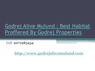 Godrej Alive Mulund : Best Habitat Proffered By Godrej Properties