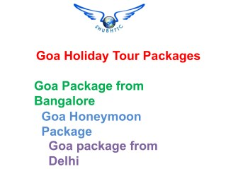 Goa Tour Packages, Explore Beaches in Goa by ShubhTTC