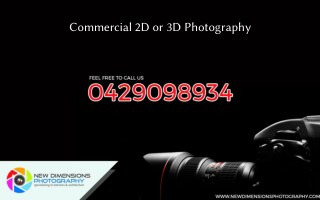 Commercial 2D or 3D Photography