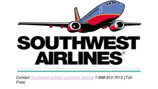 Southwest airlines reservations Call 1-888-912-7012