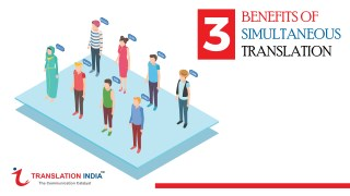 3 Benefits Of Simultaneous Translation
