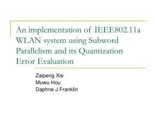 An implementation of IEEE802.11a WLAN system using Subword Parallelism and its Quantization Error Evaluation
