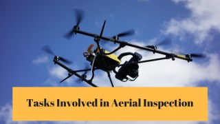 Tasks Involved in Aerial Inspection