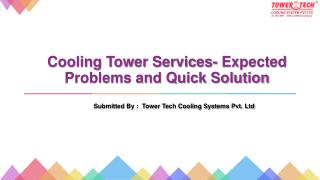 Cooling Tower Services- Expected Problems and Quick Solution