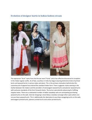 Evolution of designer kurtis in Indian fashion stream