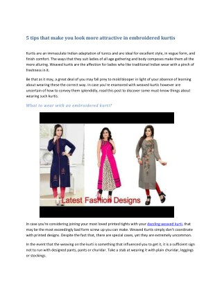5 tips that make you look more attractive in embroidered kurtis