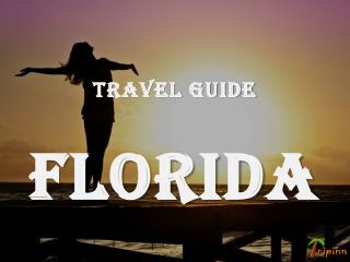 Florida Travel Guide, Attractions: Things to Do in Florida