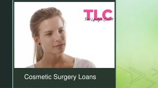 Reasons why cosmetic surgery loans is the best option