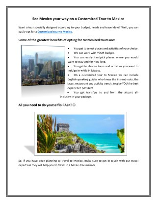 See Mexico your way on a Customized Tour to Mexico