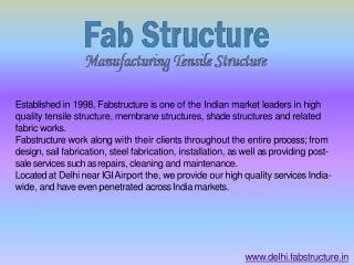 Tensile Structure Manufacturer In Delhi