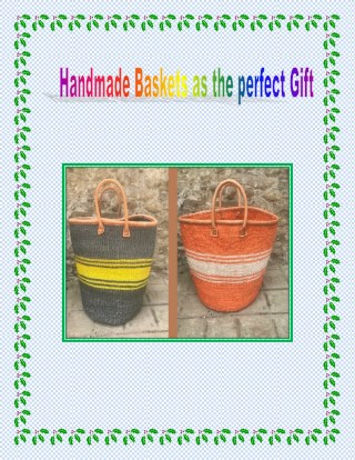 Gift Handmade Baskets for any Occassion