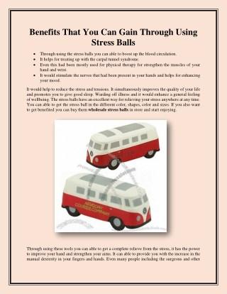 Benefits That You Can Gain Through Using Stress Balls