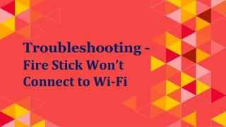 Fixed - Fire Stick Wi-Fi Connectivity Error