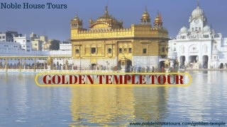 Noble House Tours Golden temple Tour