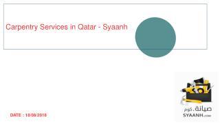 Carpentry Service in Qatar - Syaanh