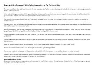 Euro And Lira Dropped, With Safe Currencies Up On Turkish Crisis