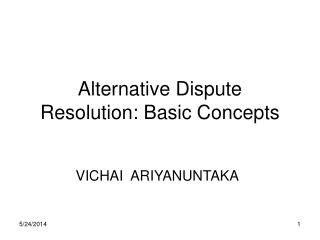 Alternative Dispute Resolution: Basic Concepts