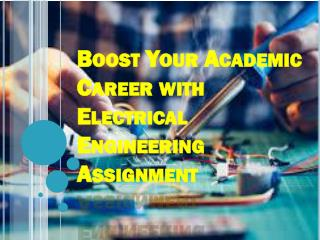 Boost Your Academic Career with Electrical Engineering Assignment