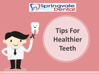 Dental Care Tips From Springvale Dental Clinic