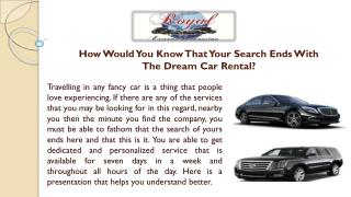 How Would You Know That Your Search Ends With The Dream Car Rental?