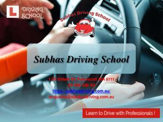 Subhas Driving | Driving school in Kelmscott
