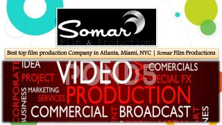 Somar Film and Productions Reviews - Best Commercial Video Production