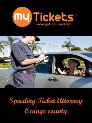 Speeding Ticket Attorney Orange county
