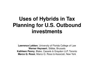 Uses of Hybrids in Tax Planning for U.S. Outbound investments