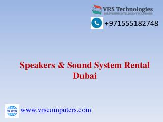 Speakers Rental Dubai - Rent,Lease Speakers,Sound System in Dubai