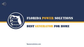 Best Generator For Home - Florida Power Solutions