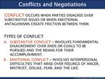 Conflicts and Negotiations