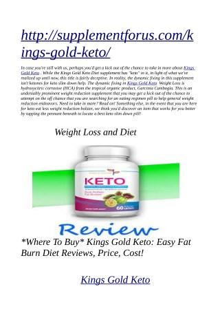 http://supplementforus.com/kings-gold-keto/