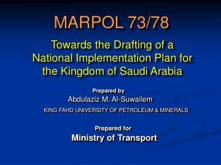 Towards the Drafting of a National Implementation Plan for the Kingdom of Saudi Arabia