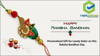 Personalised Gift for Lovely Sister on this Raksha Bandhan Day