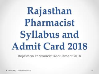 Rajasthan Pharmacist Syllabus and Admit Card 2018