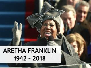 Aretha Franklin: 1942 - 2018