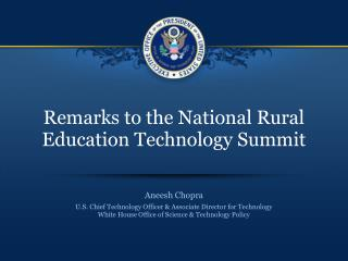 Remarks to the National Rural Education Technology Summit