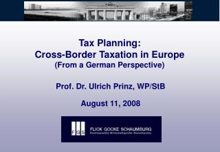 Tax Planning: Cross-Border Taxation in Europe (From a German Perspective)