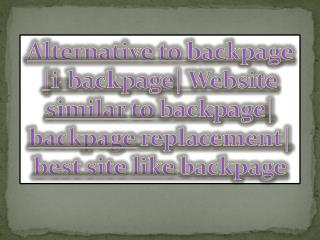 Alternative to backpage  i-backpage  Website similar to backpage  backpage replacement  best site like backpage